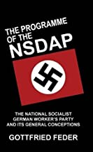 The Programme of the Nsdap by Gottfried Feder PhD (2016-12-14)
