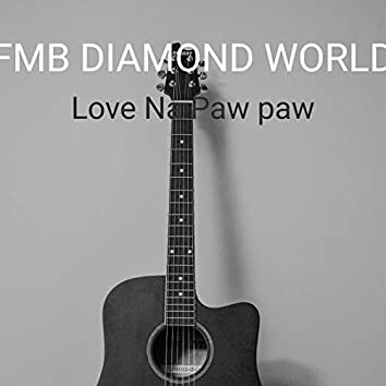 Love Na Paw Paw