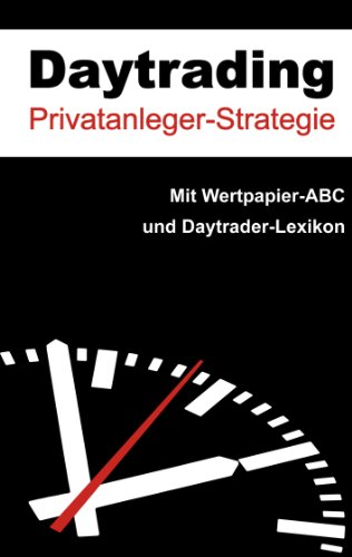 Daytrading: Strategie für Privatanleger