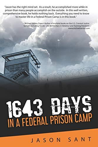 1643 DAYS: IN A FEDERAL PRISON CAMP