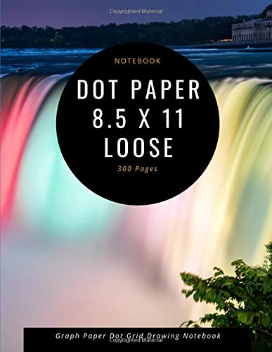 Dot paper 8.5 x 11 loose: Graph Paper Dot Grid Drawing Notebook 8 1/2 X 11 Waterfall Cover - 300 Pages