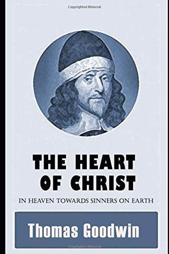 The Heart of Christ in Heaven Towards Sinners on Earth
