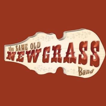 The Same Old Newgrass Band