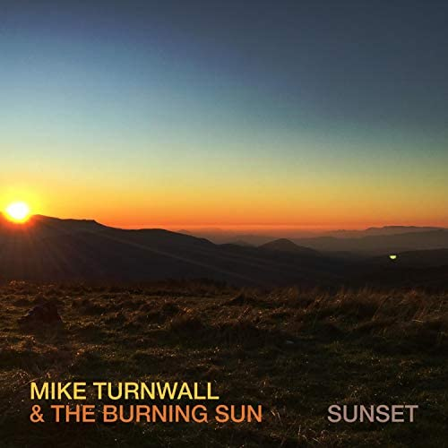 Mike Turnwall & the Burning Sun