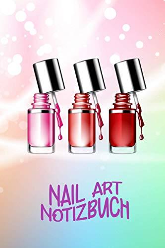 Nail art Notizbuch | Nagellack | perfekt für deine Nageldesigns | erstelle neue Nägel | halte wichtige Details fest | Notizheft | Erinnerungen | ... | Nagelstudio | Nagellack | Journal