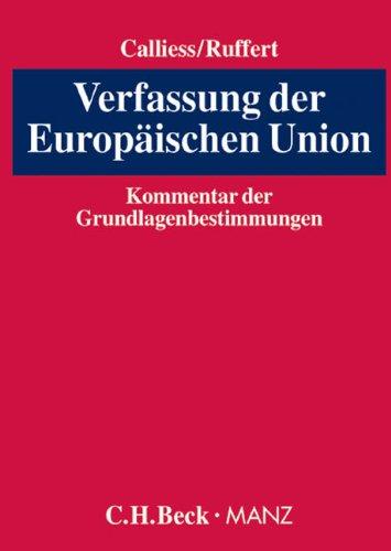 Verfassung der Europäischen Union: Kommentar der Grundlagenbestimmungen (Teil I)