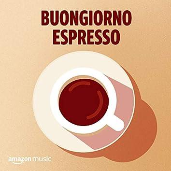 Buongiorno espresso