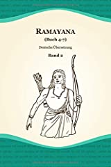 Ramayana (Buch 4-7) (Deutsche Übersetzung, Band 2) Taschenbuch