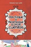 DON ROQUE Y ALCORNOQUE Y OTROS CUENTOS