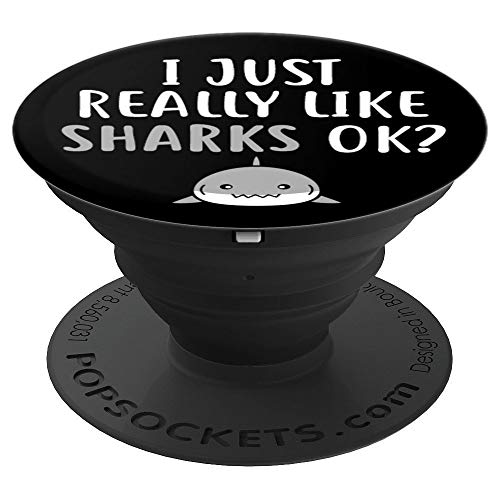 I Just Really Like Sharks Ok Shark Face Gift PopSockets Grip and Stand for Phones and Tablets