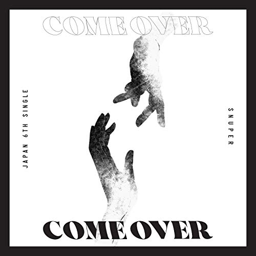 [Single]Come Over – SNUPER[FLAC + MP3]