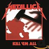 Kill 'Em All - Remastered Edition. 2016