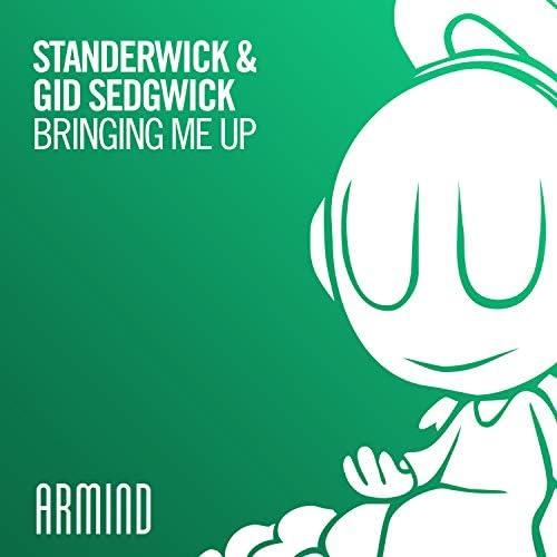 Standerwick & Gid Sedgwick