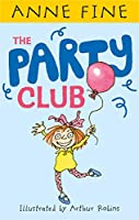 The Party Club (Anne Fine: Clubs)