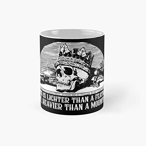 Taza clásica de la rueda del tiempo – Death is Lighter Than A Feather Duty Heavier A Mountain Robert Jordan | Mejor regalo divertido tazas de café 12 oz
