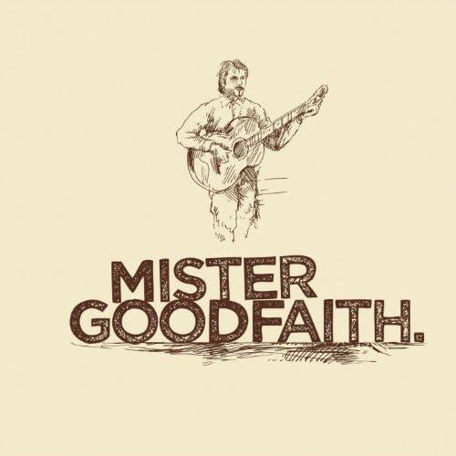 Mister Goodfaith