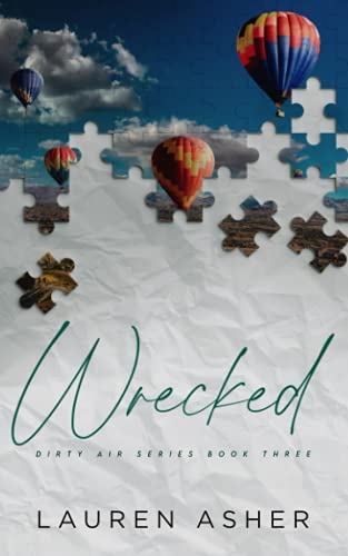 Wrecked Special Edition (Dirty Air Special Edition)