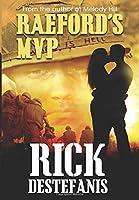 Raeford's MVP: A Vietnam Veteran's Story (Vietnam War)