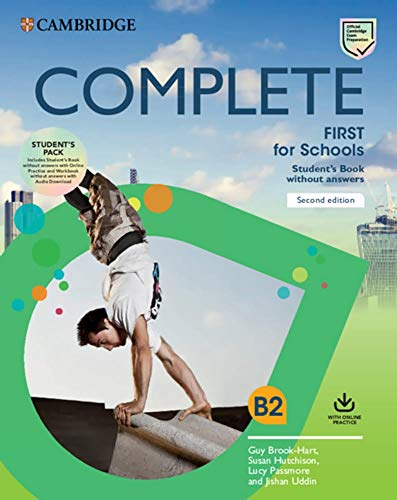 Complete First for Schools: Second Edition. Student's Book Pack (Student's Book without answers with Online Practice and Workbook without answers with Audio)