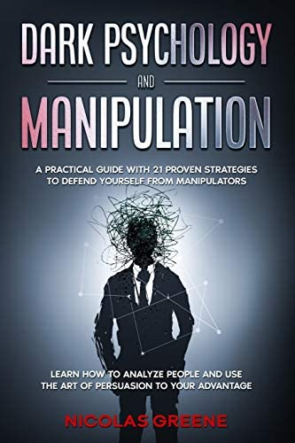 DARK PSYCHOLOGY AND MANIPULATION A Practical Guide With 21 Proven Strategies to Defend Yourself product image