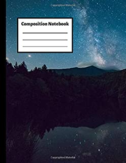 Composition Notebook: Mountains Nature Forest Starry Sky Galaxy Stars Universe Notebook Journal | College Ruled 110 Pages...