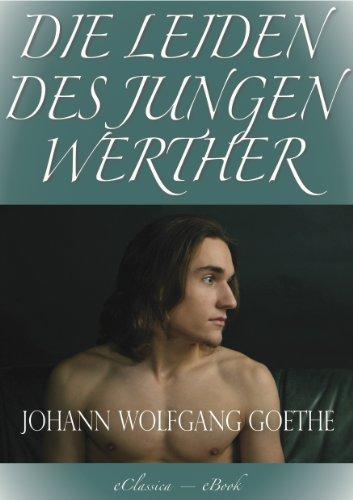 Goethe: Die Leiden des jungen Werther (Illustriert) (Speziell für digitale...
