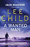 A Wanted Man - (Jack Reacher 17) - Bantam - 23/05/2013