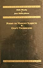 Poems on Various Subjects, God's Trombones (Heritage Series)
