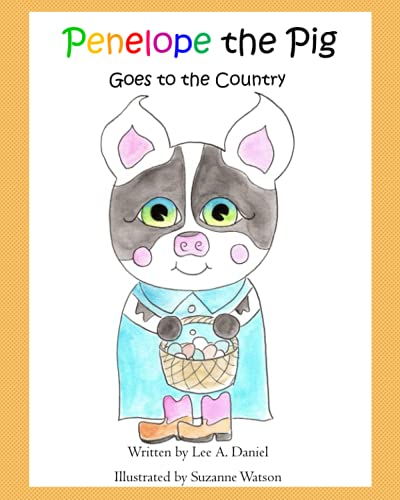 Penelope the Pig Goes to the Country