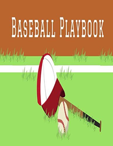Baseball Playbook: Winning Plays, Drills and Training in a single Note Book