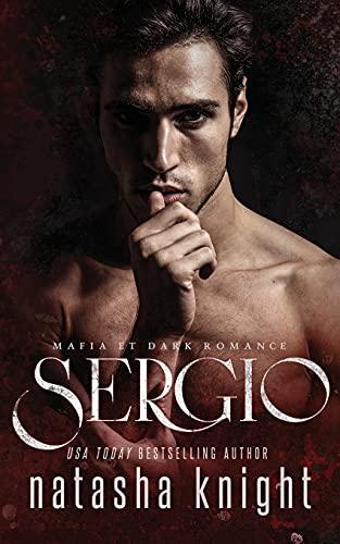 Sergio: Mafia et Dark Romance