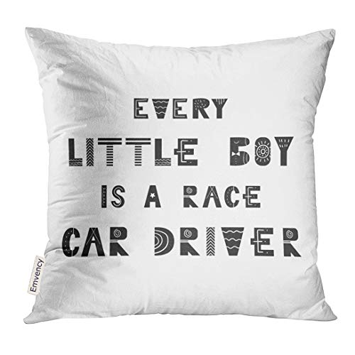 Emvency Throw Pillow Cover Animal Every Little Boy is Race Car Driver Cute Nursery with Lettering in Scandinavian Style Kids Decorative Pillow Case Home Decor Square 16x16 Inches Pillowcase