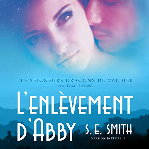 L'enlevement d'Abby [Abducting Abby] audiobook cover art