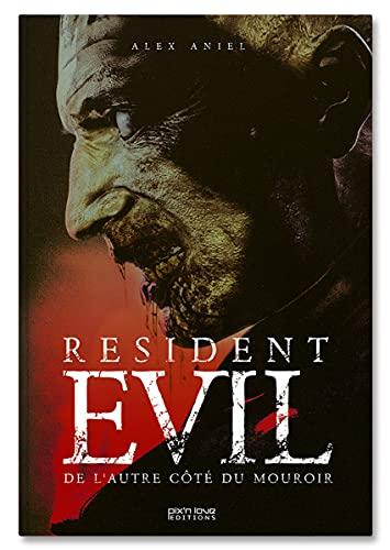 L'Histoire non officielle de Resident Evil