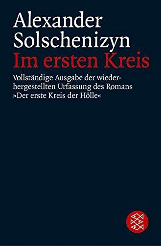 """Im ersten Kreis: Vollständige Ausgabe der wiederhergestellten Urfassung des Romans """"Der erste Kreis der Hölle"""""""