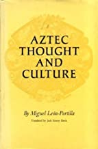 Aztec Thought and Culture (Civilization of American Indian)