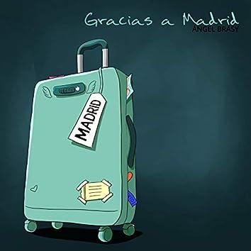 Gracias a Madrid