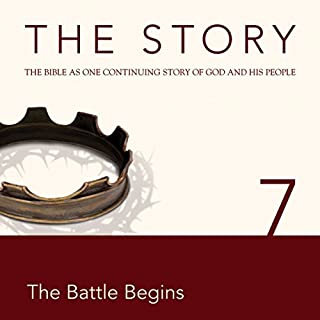 The Story Audio Bible - New International Version, NIV: Chapter 07 - The Battle Begins audiobook cover art