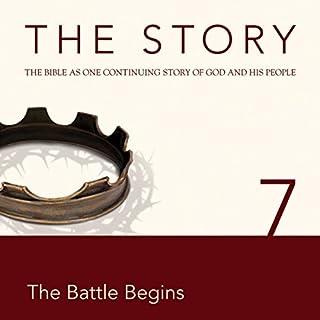 The Story, NIV: Chapter 7 - The Battle Begins (Dramatized) cover art