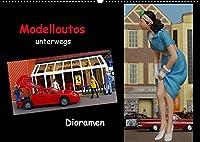 Modellautos unterwegs - Dioramen (Wandkalender 2022 DIN A2 quer): Kleine Modellautos werden in kuenstlerisch gestalteten Dioramen praesentiert. (Monatskalender, 14 Seiten )
