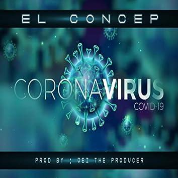 Covid 19 ( Coronavirus )