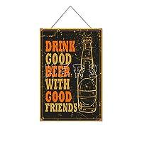 良い友達と一緒に良いビールを飲む木製のリストプラーク木の看板ぶら下げ木製絵画パーソナライズされた広告ヴィンテージウォールサイン装飾ポスターアートサイン