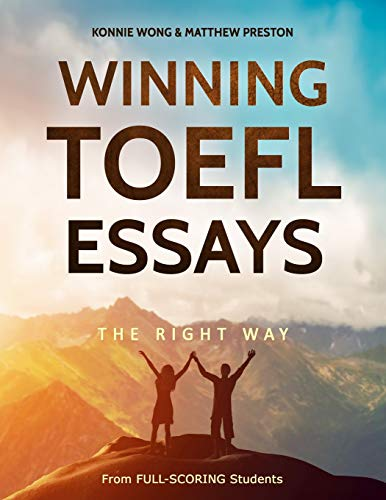 Winning TOEFL Essays The Right Way: Real Essay Examples From Real...