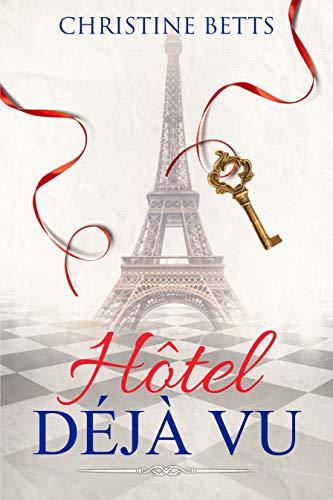 Hotel Déjà Vu by [Christine Betts]