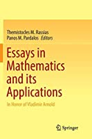 Essays in Mathematics and its Applications: In Honor of Vladimir Arnold