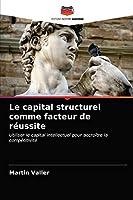 Le capital structurel comme facteur de réussite