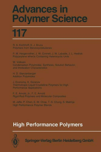 High Performance Polymers (Advances in Polymer Science, 117, Band 117)