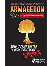 Armagedón 2022: ¿La Próxima Guerra Mundial? : Rusia y China contra la India y Occidente; Crisis Global - Amenazas Nucleares - Guerra Cibernética; Expuesto (4) (Conspiracy Debunked)