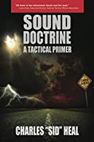Sound Doctrine: A Tactical Primer