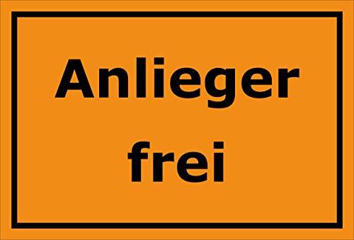 Melis Folienwerkstatt Schild Anlieger frei - 30x20cm - 3mm Hartschaum – 20 VAR S00245-232-E